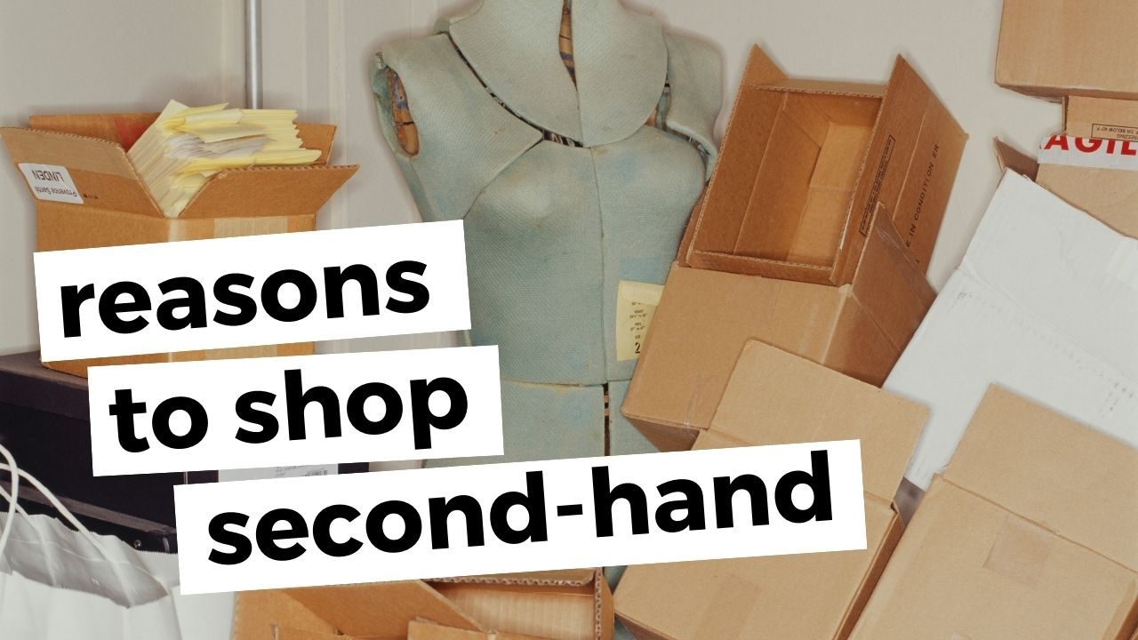 My reasons to buy second-hand