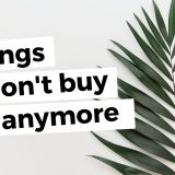 things i don't buy anymore